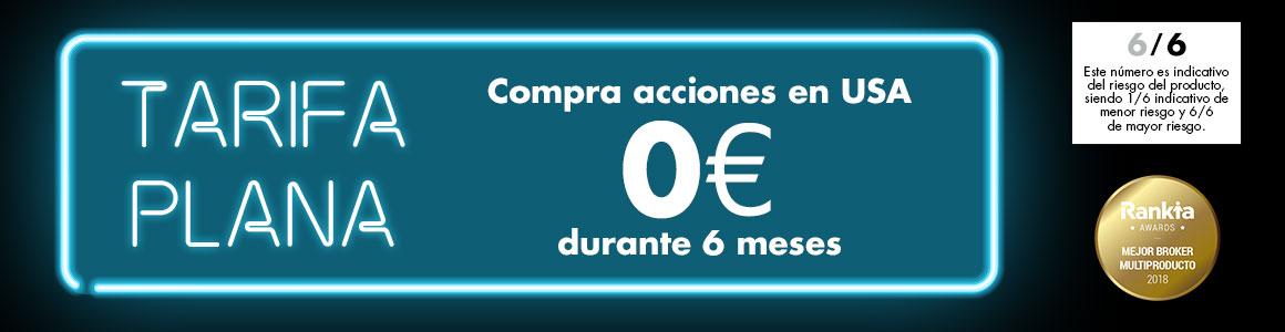 Tarifa plana 0€ en compra de acciones en USA durante 6 meses